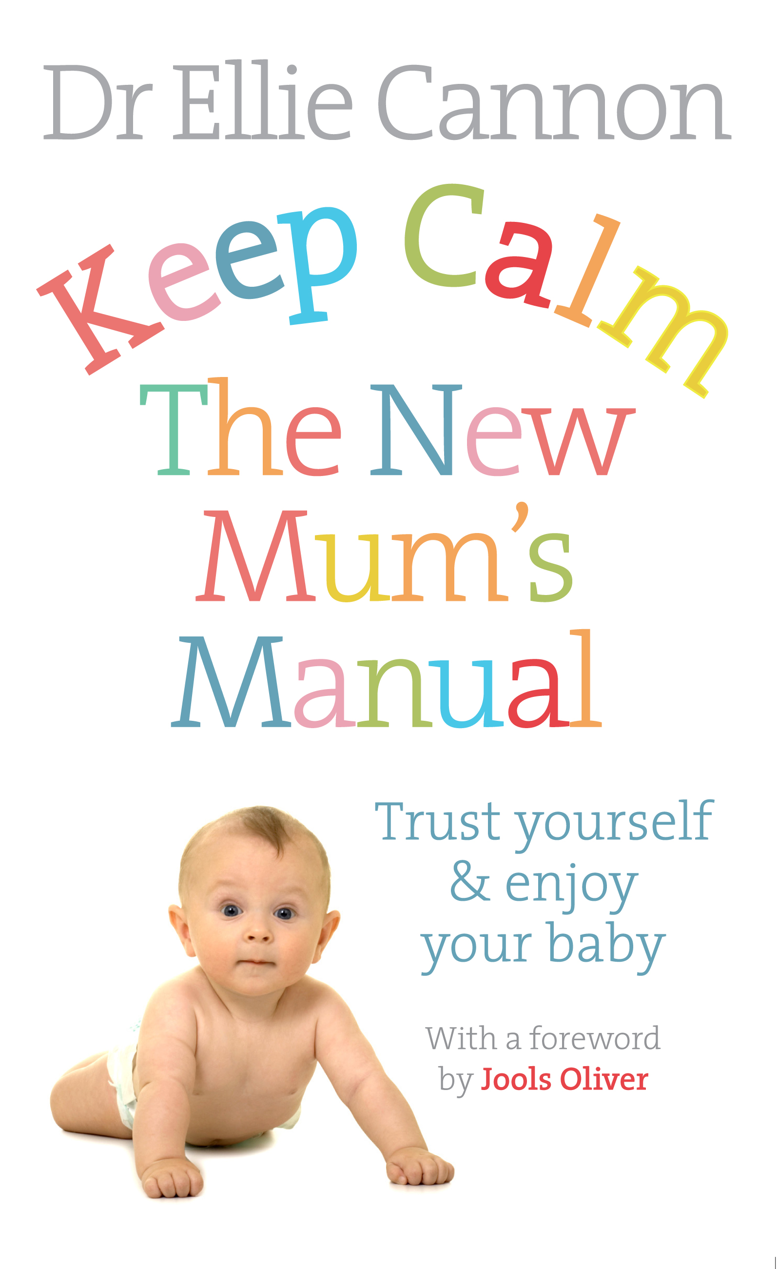 keep calm the new mum's manual NEW COVER